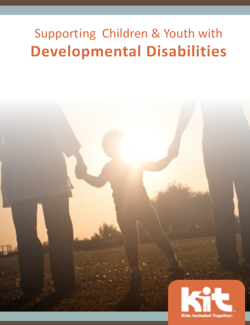 Supporting Children & Youth with Developmental Disabilities